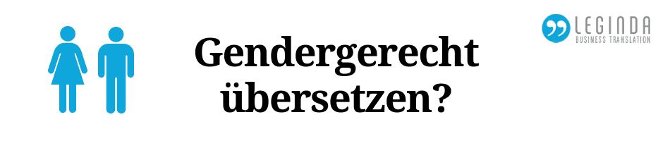 Gendergerecht übersetzen Beitrag